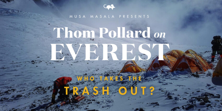 Everest: Who Takes the Trash Out?